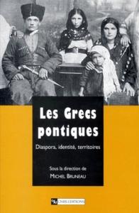 """Couverture de l'ouvrage collectif """"Les Grecs pontiques Diaspora, identité, territoires"""" sous la direction de Michel Bruneau, CNRS éditions."""